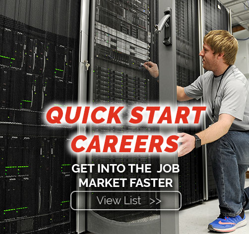 Quick Start Careers. Get into the job market faster. View list