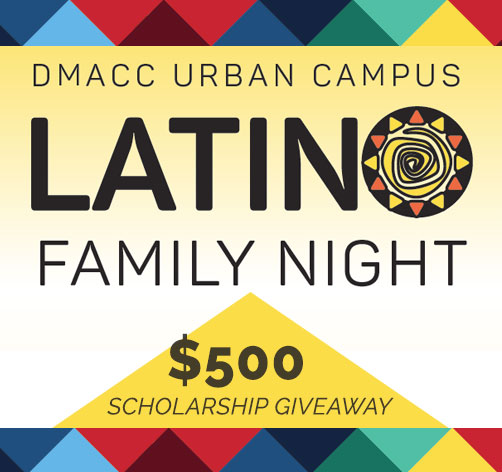 Latino Family Night at DMACC Urban Campus