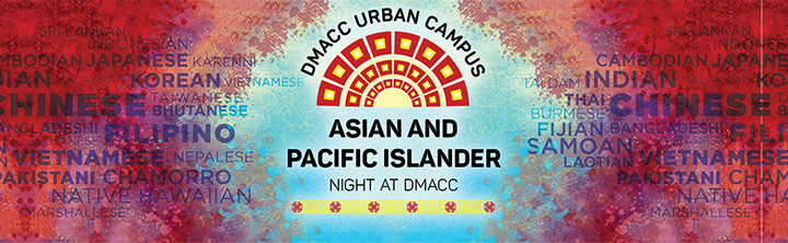 DMACC Urban Campus Asian and Pacific Islander Night at DMACC