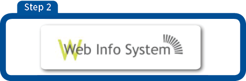 Screen 2 - image of Web Info System Icon with arrow pointing to it. Select the Web Info System Button