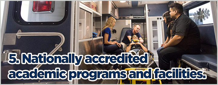 5. Nationally accredited academic programs and facilities.