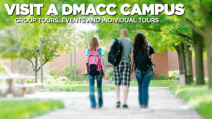 Visit a DMACC Campus - Group Tours, Events and Individual Tours
