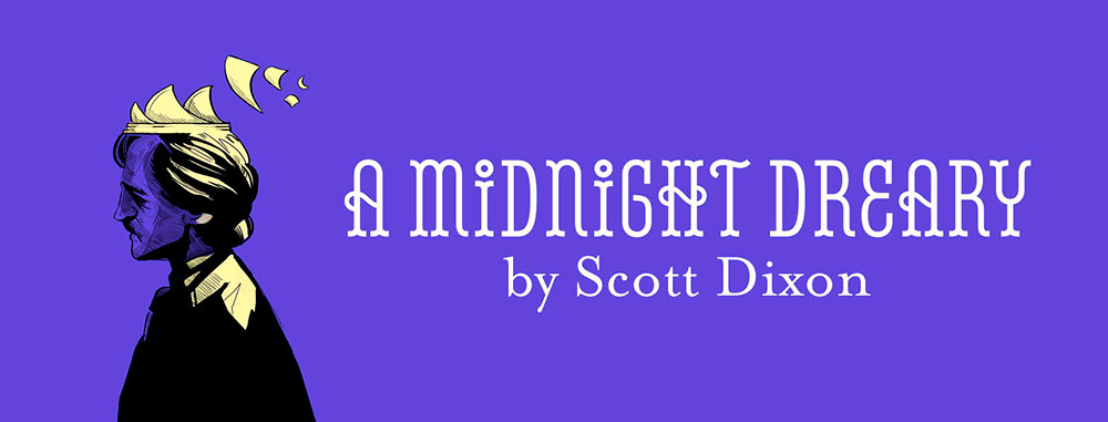 A Midnight Dreary by Scott Dixon with a drawing of Edgar Allan Poe